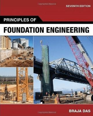Principles Of Geotechnical Engineering 7th Edition Solution Manual Pdf
