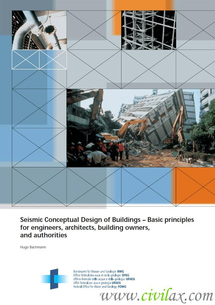 """seismic conceptual design Importance of conceptual design • structural layout: limits deviations of actual,  strongly inelastic response to """"design seismic action"""" from response calculated."""