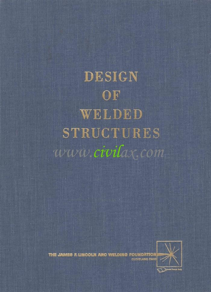 Design Of Welded Structures Omer W Blodgett Pdf