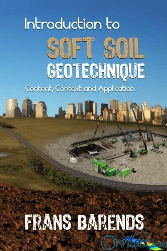 Introduction to soft soil geotechnique content context for Soil as a resource introduction