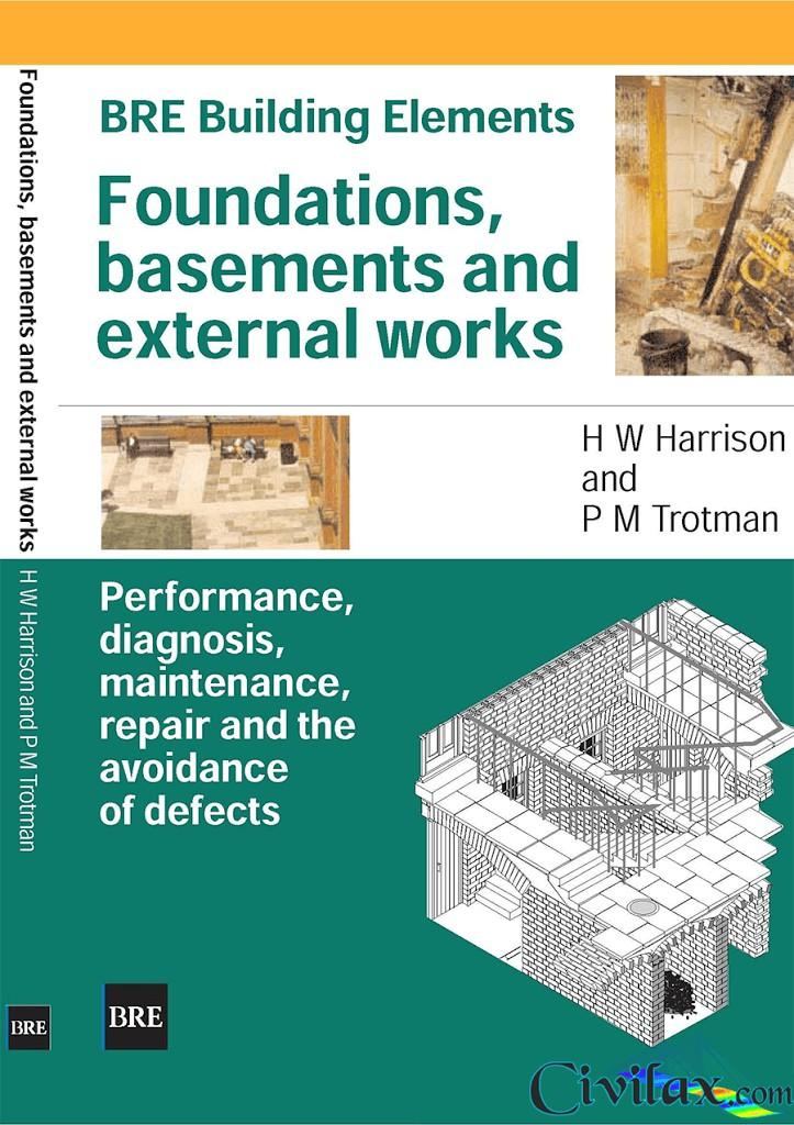 Foundations-Basements-and-External-Works-Performance-Diagnosis-Maintenance-Repair-and-the-Avoidance-of-Defects