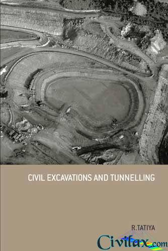 Civil Excavations And Tunnelling