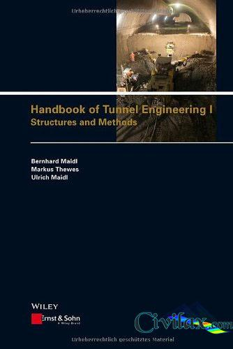 Handbook of Tunnel Engineering I Structures and Methods
