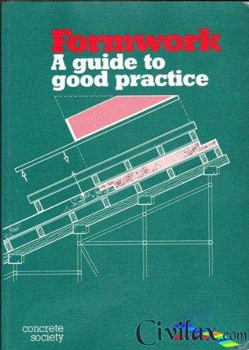 formwork a guide to good practice civil engineering community rh civilax com formwork a guide to good practice 3rd edition free download IES Practice Guides