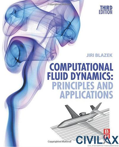 Computational Fluid Dynamics- Principles and Applications, 3rd Edition