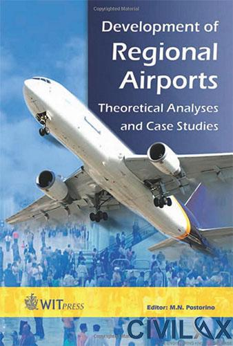 Development of Regional Airports- Theoretical Analyses and Case Studies
