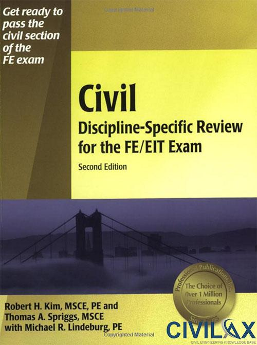 Civil Discipline-Specific Review for the FE EIT Exam
