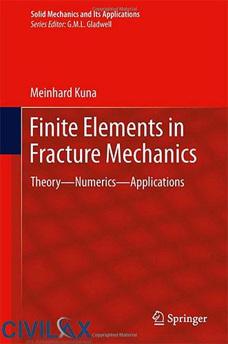 Finite Elements in Fracture Mechanics