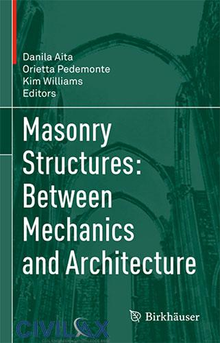 Masonry Structures- Between Mechanics and Architecture