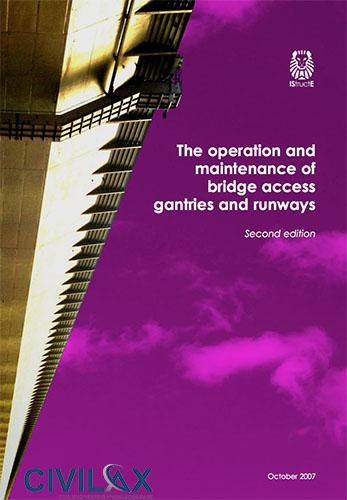 Operation and Maintenance of Bridge Access Gantries and Runways