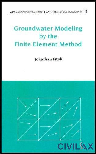Groundwater Modeling by the Finite Element Method