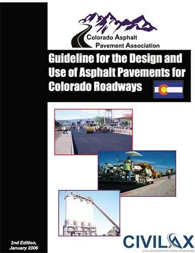 Guideline for the Design and Use of Asphalt Pavements for Colorado Roadways