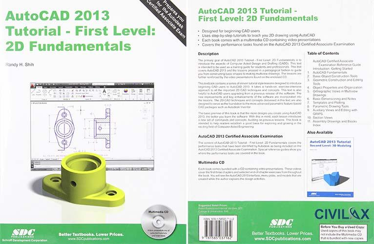AutoCAD 2013 Tutorial - First Level- 2D Fundamentals