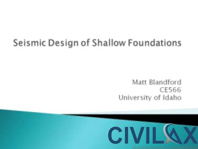 Seismic Design of Shallow Foundations