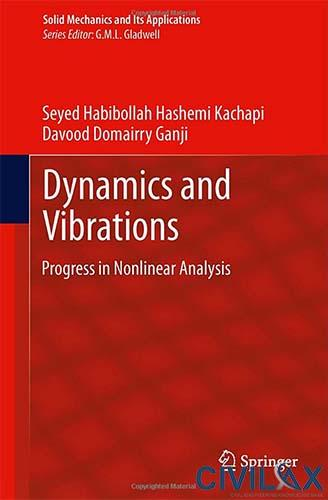 Dynamics and Vibrations- Progress in Nonlinear Analysis
