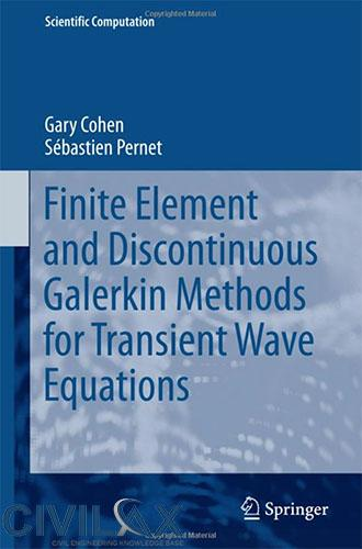 finite-element-and-discontinuous-galerkin-methods-for-transient-wave-equations