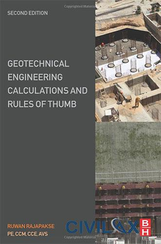 Geotechnical Engineering Calculations and Rules of Thumb, 2nd Edition