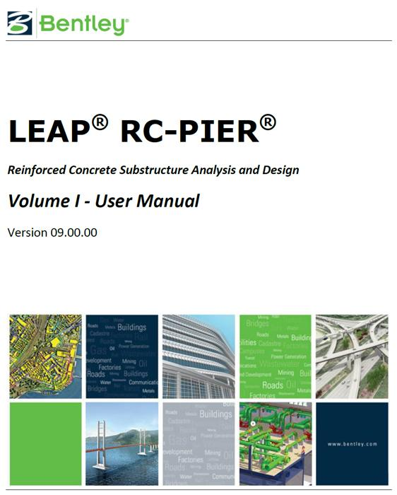 Bentley LEAP RC-PIER Manual - Reinforced Concrete Substructure Analysis and Design